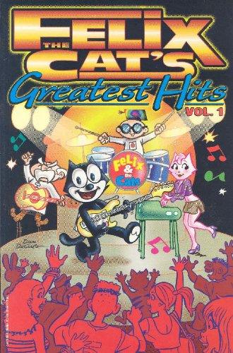 9781569718117: Felix the Cat's Greatest Hits