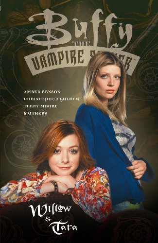 Buffy the Vampire Slayer: Willow and Tara: Watson, Andi