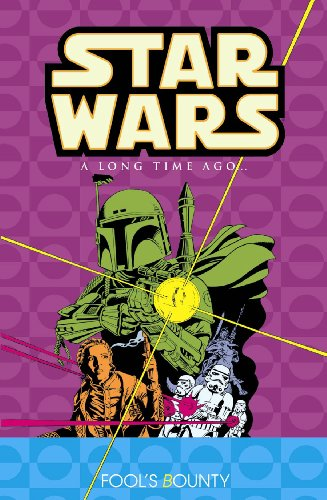 Star Wars: A Long Time Ago..., Book 5: Fool's Bounty (v. 5): Various