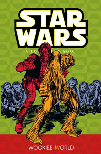 9781569719077: Star Wars: A Long Time Ago..., Book 6: Wookiee World
