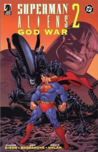 Superman/Aliens 2: God War: Dixon, Chuck