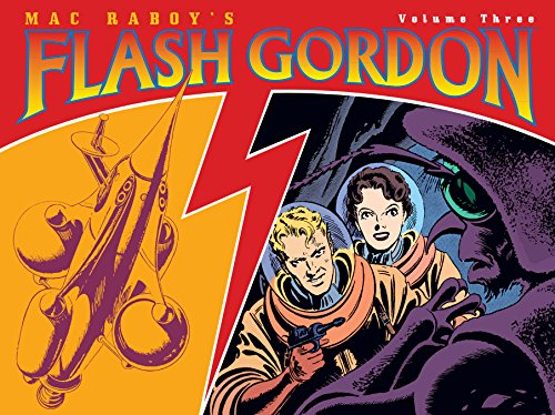 Mac Raboys Flash Gordon Volume 3 (v. 3) (1569719780) by Mac Raboy