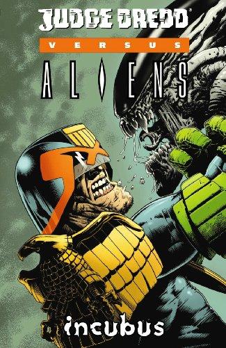 9781569719831: Judge Dredd vs. Aliens: Incubus