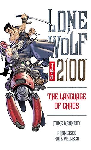 9781569719978: Lone Wolf 2100 Volume 2: The Language of Chaos