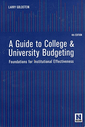 Guide to College and University Budgeting Foundations: Larry Goldstein