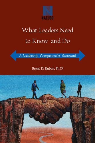 What Leaders Need to Know and Do: Ruben, Brent D.;