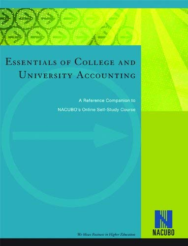 9781569720394: Essentials of College and University Accounting: A Reference Companion to NACUBO's Online Self-Study Course