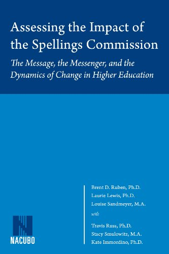 Assessing the Impact of the Spellings Commission: Laurie Lewis; Louise
