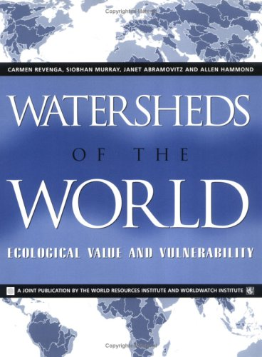 9781569732540: Watersheds of the World: Ecological Value and Vulnerability