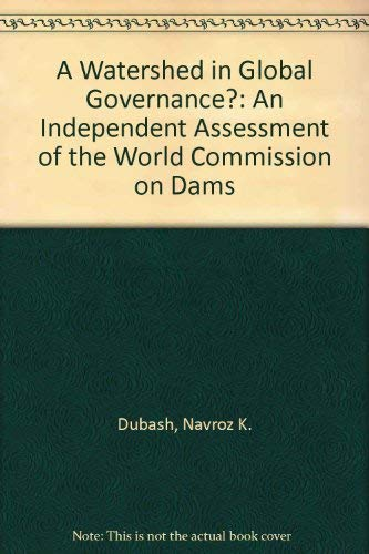 9781569734940: Watershed in Global Governance? An Independent Assessment of the World Commission on Dams