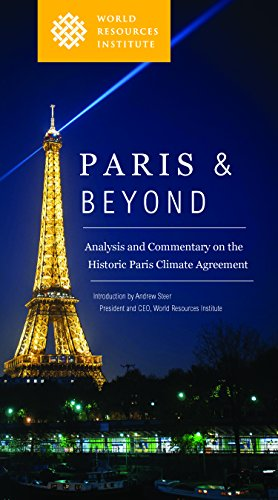 9781569738849: Paris & Beyond: Analysis and Commentary on the Historic Paris Climate Agreement (A World Resources Institute Book)