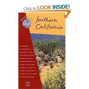 Hidden Southern California: The Adventurer's Guide: Ray Riegert, Timothy Carroll
