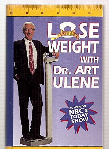 9781569750612: Lose Weight With Dr. Art Ulene