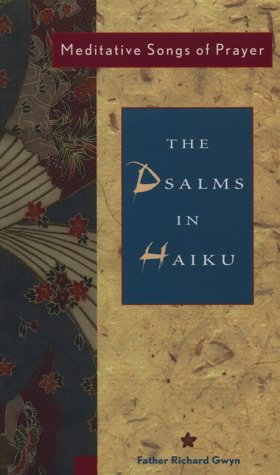 9781569750964: Psalms in Haiku: Meditative Songs of Prayer