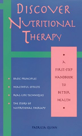 9781569751350: Discover Nutritional Therapy: A First-Step Handbook to Better Health