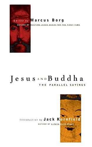 JESUS AND BUDDHA: The Parallel Sayings (q)