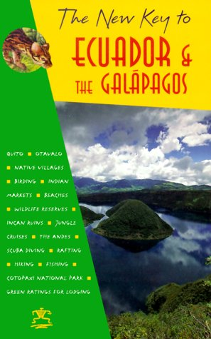 The New Key to Ecuador and the Galapagos: David Pearson
