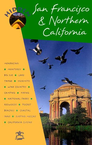 Hidden San Francisco and Northern California (Hidden San Francisco and Northern California, 9th ed)...