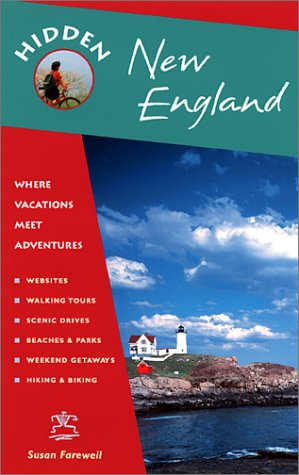 9781569752852: Hidden New England: Including Connecticut, Maine, Massachusetts, New Hampshire, Rhode Island & Vermont (Hidden New England, 7th ed)