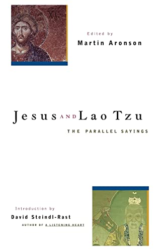 JESUS AND LAO TZU: The Parallel Sayings (q)