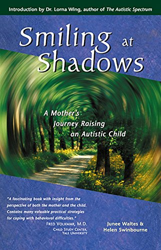 9781569753231: Smiling at Shadows: A Mother's Journey Raising an Autistic Child