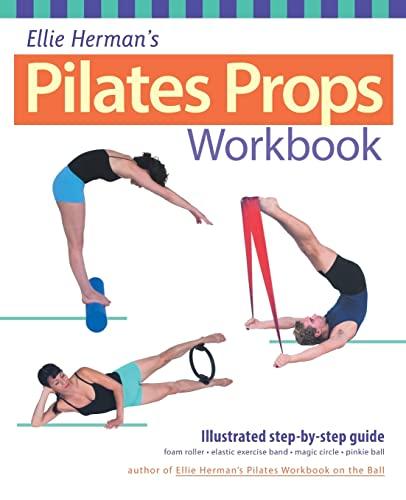 9781569754146: Ellie Herman's Pilates Props Workbook: Illustrated Step-by-step Guide (Dirty Everyday Slang)