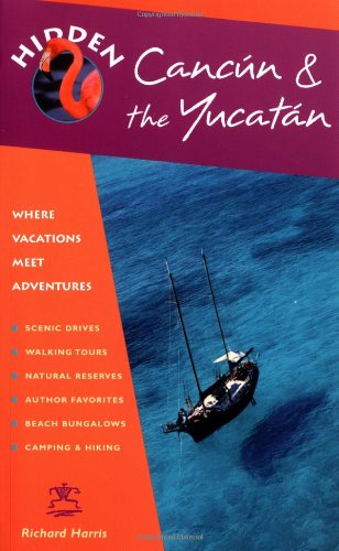 9781569754238: Hidden Cancún and the Yucatán (Hidden Travel)