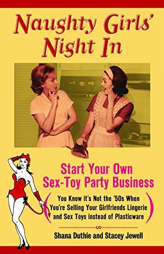 Naughty Girls' Night In: Start Your Own: Duthie, Shana; Jewell,
