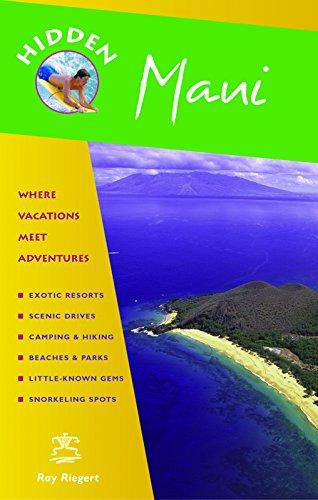 9781569754986: Hidden Maui: Including Lahaina, Kaanapali, Haleakala, and the Hana Highway (Hidden Travel)