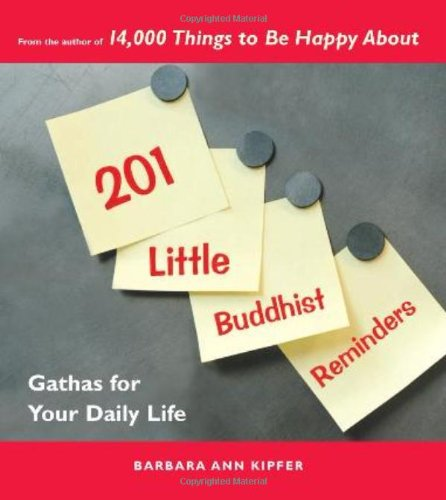 9781569755181: 201 Little Buddhist Reminders: Gathas for Your Daily Life