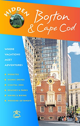 Hidden Boston and Cape Cod: Including Cambridge, Lexington, Concord, Provincetown, Martha's Vineyard, and Nantucket (Hidden Travel) (1569755205) by Mandell, Patricia