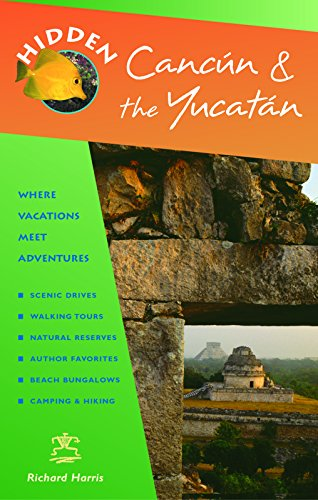 9781569755457: Hidden Cancún and the Yucatán (Hidden Travel)