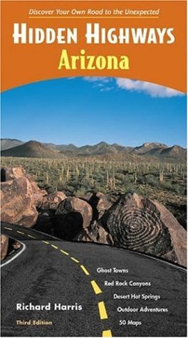 Hidden Highways Arizona (9781569755723) by Richard Harris