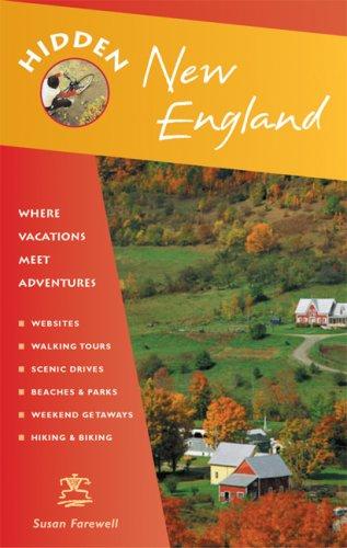 9781569756003: Hidden New England: Including Connecticut, Maine, Massachusetts, New Hampshire, Rhode Island, and Vermont (Hidden Travel)