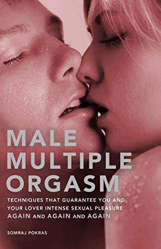 9781569756256: Male Multiple Orgasm: Techniques That Guarantee You and Your Lover Intense Sexual Pleasure Again and Again and Again (Hidden Travel)