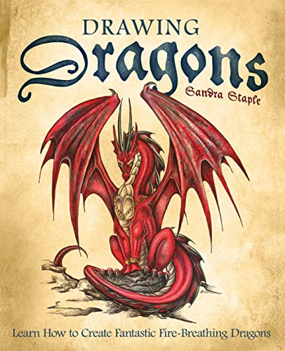 9781569756416: Drawing Dragons: Learn How to Create Fantastic Fire-Breathing Dragons