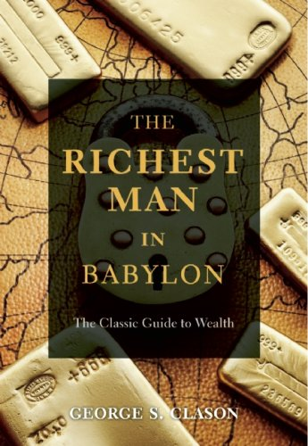9781569756751: The Richest Man in Babylon