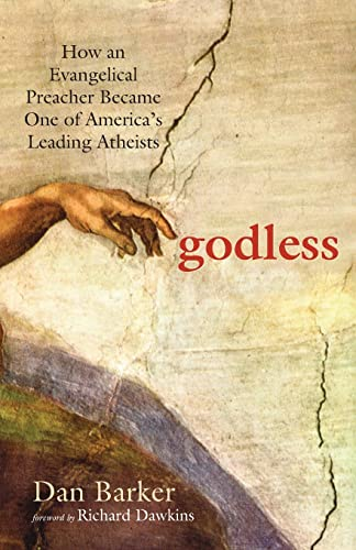 9781569756775: Godless: How an Evangelical Preacher Became One of America's Leading Atheists