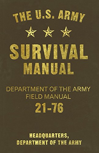 9781569757031: The U.S. Army Survival Manual: Department of the Army Field Manual 21-76