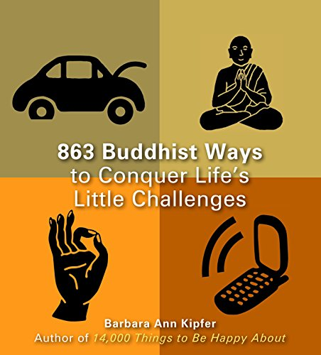 9781569757109: 863 Buddhist Ways to Conquer Life's Little Challenges