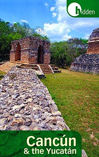 9781569757161: Hidden Cancún and the Yucatán (Hidden Travel)