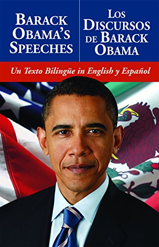 9781569757307: Barack Obama's Speeches/Los Discursos De Barack Obama: Un Texto Bilingue in English y Espanol