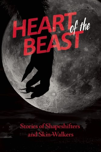 9781569759240: Heart of the Beast: Stories of Shapeshifters and Skin-Walkers