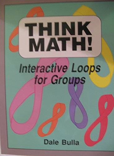 9781569760277: Think Math!: Interactive Loops for Groups
