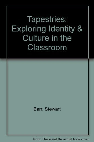Tapestries: Exploring Identity & Culture in the: Barr, Stewart, Wedel,