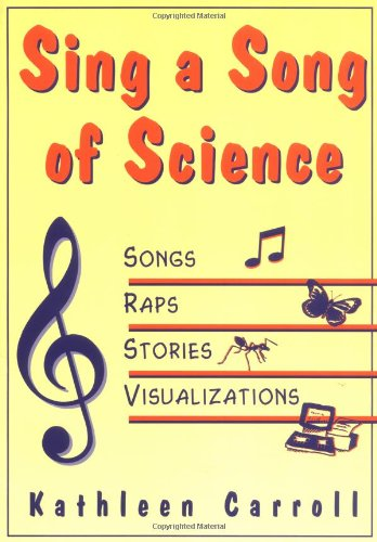 9781569760901: Sing a Song of Science