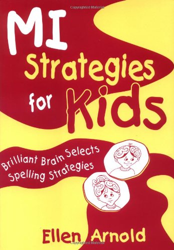 Brilliant Brain Selects Spelling Strategies: Arnold, Ellen