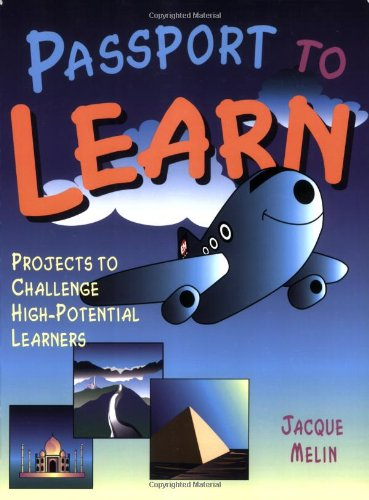 9781569761250: Passport to Learn: Projects to Challenge High-Potential Learners