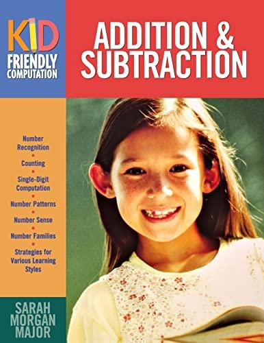 9781569761991: Addition & Subtraction (Kid-Friendly Computation)