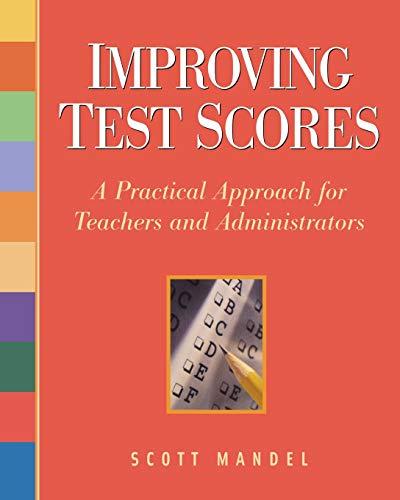9781569762028: Improving Test Scores: A Practical Approach for Teachers and Administrators